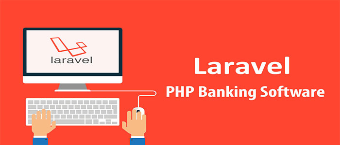 Laravel PHP Banking Software