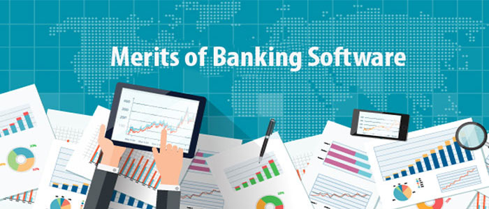 Merits of Banking Software